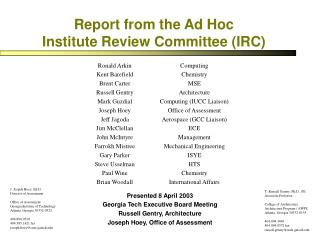 Report from the Ad Hoc Institute Review Committee (IRC)
