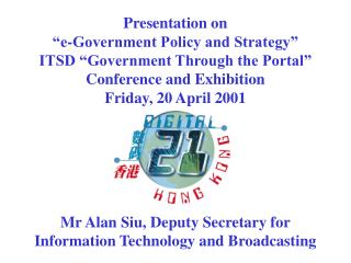 Mr Alan Siu, Deputy Secretary for Information Technology and Broadcasting