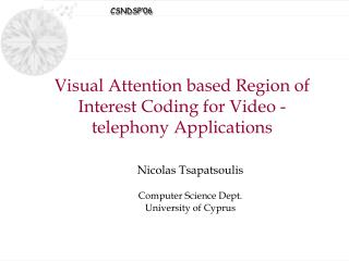 Visual Attention based Region of Interest Coding for Video -telephony Applications