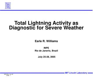 Total Lightning Activity as Diagnostic for Severe Weather