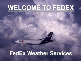 WELCOME TO FEDEX