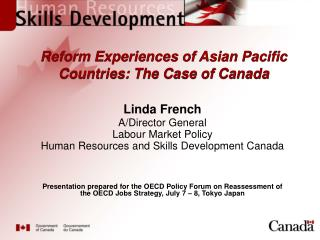 Reform Experiences of Asian Pacific Countries: The Case of Canada