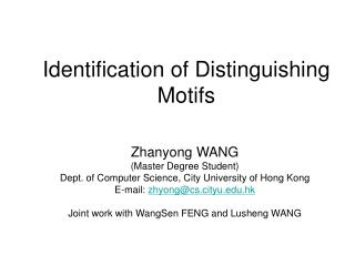 Identification of Distinguishing Motifs