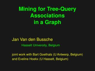 Mining for Tree-Query Associations  in a Graph
