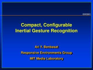 Compact, Configurable Inertial Gesture Recognition