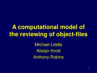 A computational model of the reviewing of object-files