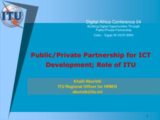Public/Private Partnership for ICT Development; Role of ITU