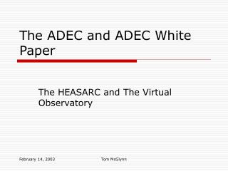 The ADEC and ADEC White Paper