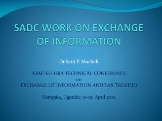 SADC WORK ON EXCHANGE OF INFORMATION