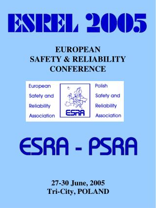 EUROPEAN                      SAFETY & RELIABILITY CONFERENCE