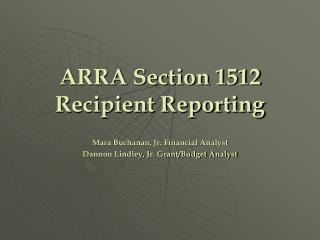 ARRA Section 1512 Recipient Reporting