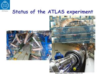 Status of the ATLAS experiment