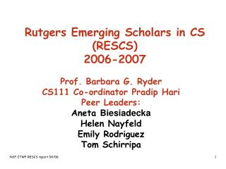 Rutgers Emerging Scholars in CS (RESCS) 2006-2007