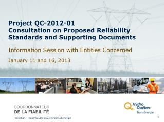 Project QC-2012-01 Consultation on Proposed Reliability Standards and Supporting Documents