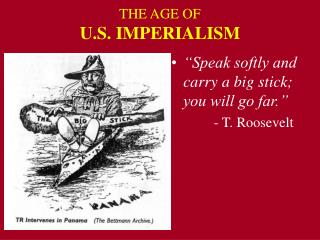 THE AGE OF U.S. IMPERIALISM