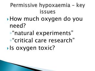 Permissive hypoxaemia – key issues