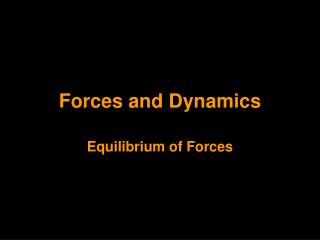 Forces and Dynamics