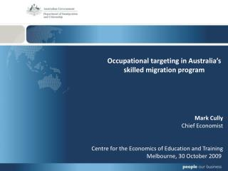 Occupational targeting in Australia's skilled migration program