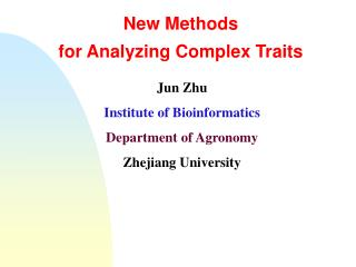 New Methods  for Analyzing Complex Traits