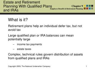What is it? Retirement plans help an individual defer tax, but not avoid tax