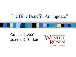 "The Bike Benefit: An ""update"""