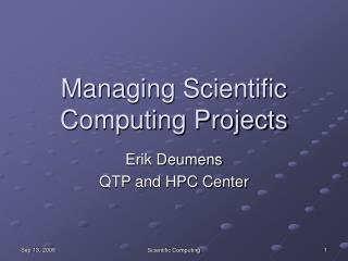 Managing Scientific Computing Projects