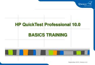 HP QuickTest Professional 10.0  BASICS TRAINING