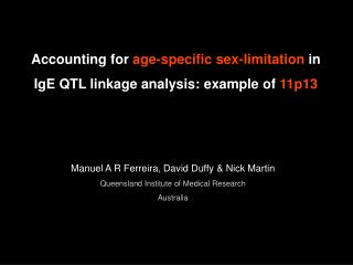 Accounting for  age-specific sex-limitation  in IgE QTL linkage analysis: example of  11p13