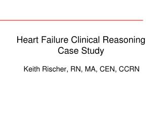 Heart Failure Clinical Reasoning Case Study