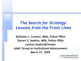 The Search for Strategy:  Lessons from the Front Lines
