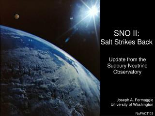 SNO II: Salt Strikes Back