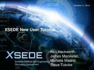 XSEDE New User Tutorial