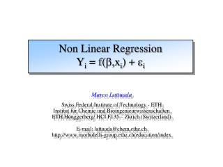 Non Linear Regression Y i  = f( b, x i ) +  e i