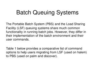 Batch Queuing Systems