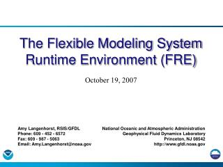 The Flexible Modeling System Runtime Environment (FRE)
