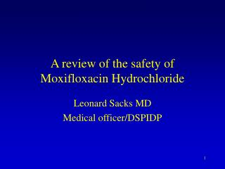 A review of the safety of Moxifloxacin Hydrochloride