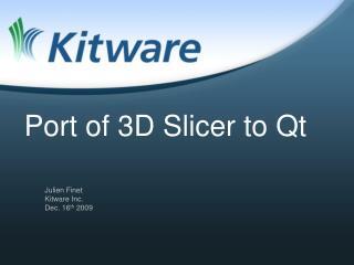 Port of 3D Slicer to Qt