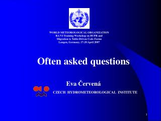 Often asked questions Eva  Č ervená