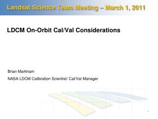 Landsat Science Team Meeting   March 1, 2011