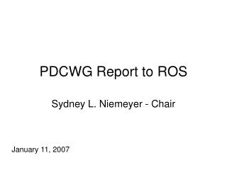 PDCWG Report to ROS