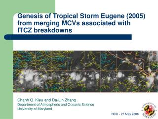 Genesis of Tropical Storm Eugene (2005)  from merging MCVs associated with  ITCZ breakdowns