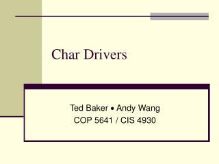 Char Drivers