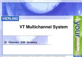 VT Multichannel System