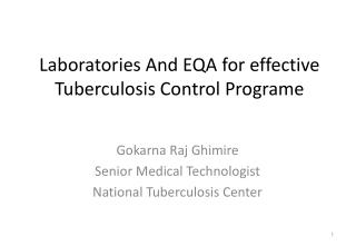 Laboratories And EQA for effective Tuberculosis Control Programe