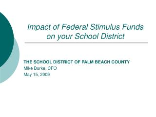 Impact of Federal Stimulus Funds on your School District