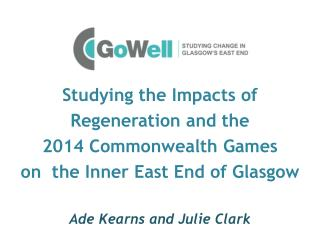 Studying the Impacts of Regeneration and the  2014 Commonwealth Games