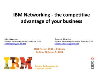 IBM Networking - the competitive advantage of your business