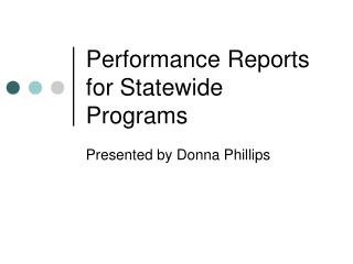 Performance Reports for Statewide Programs