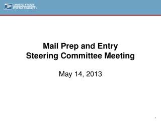 Mail Prep and Entry  Steering Committee Meeting
