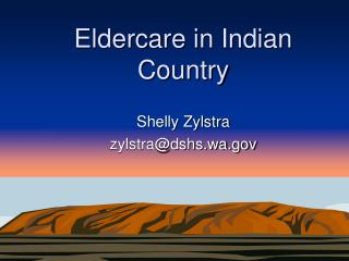 Eldercare in Indian Country